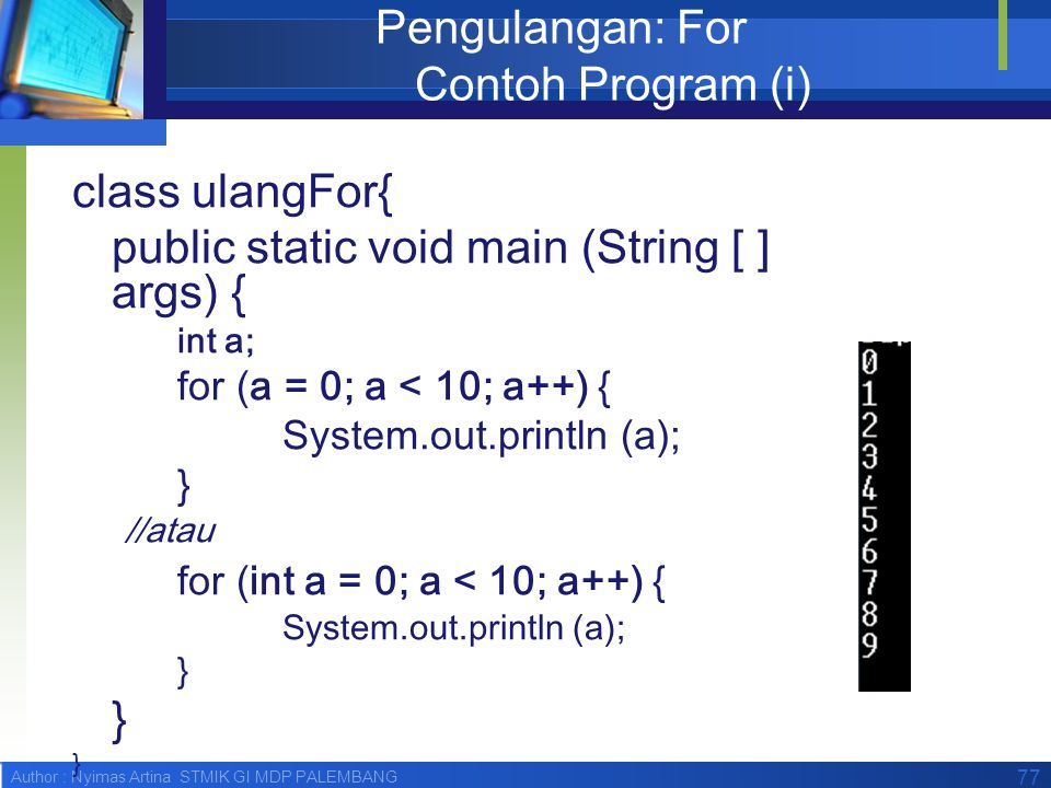 Pengulangan: For Contoh Program (i)