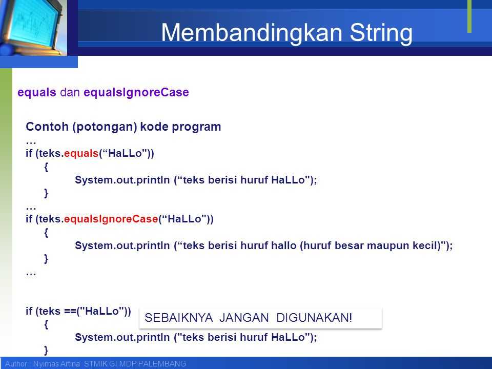 Membandingkan String equals dan equalsIgnoreCase