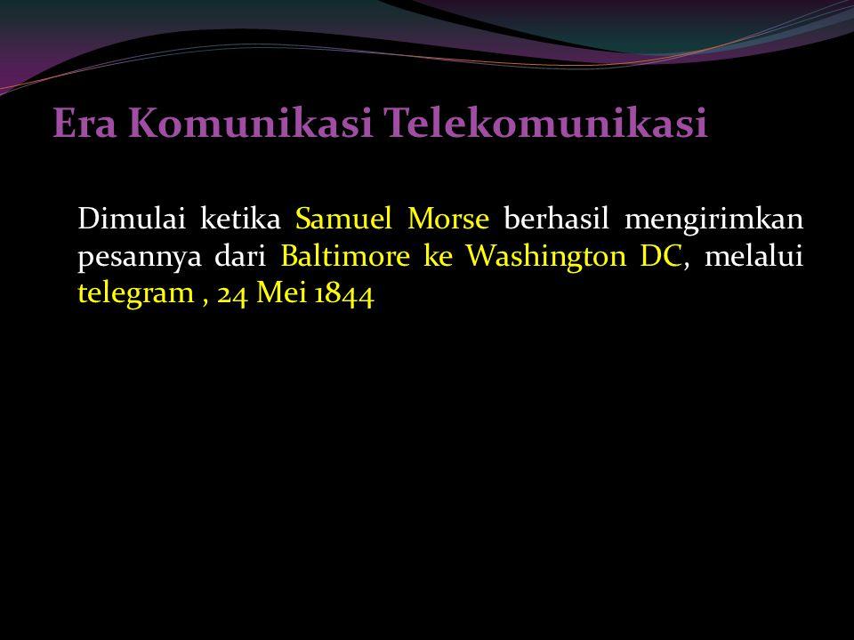 Era Komunikasi Telekomunikasi