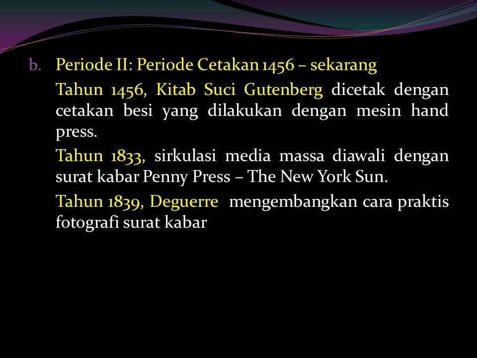 Periode II: Periode Cetakan 1456 – sekarang