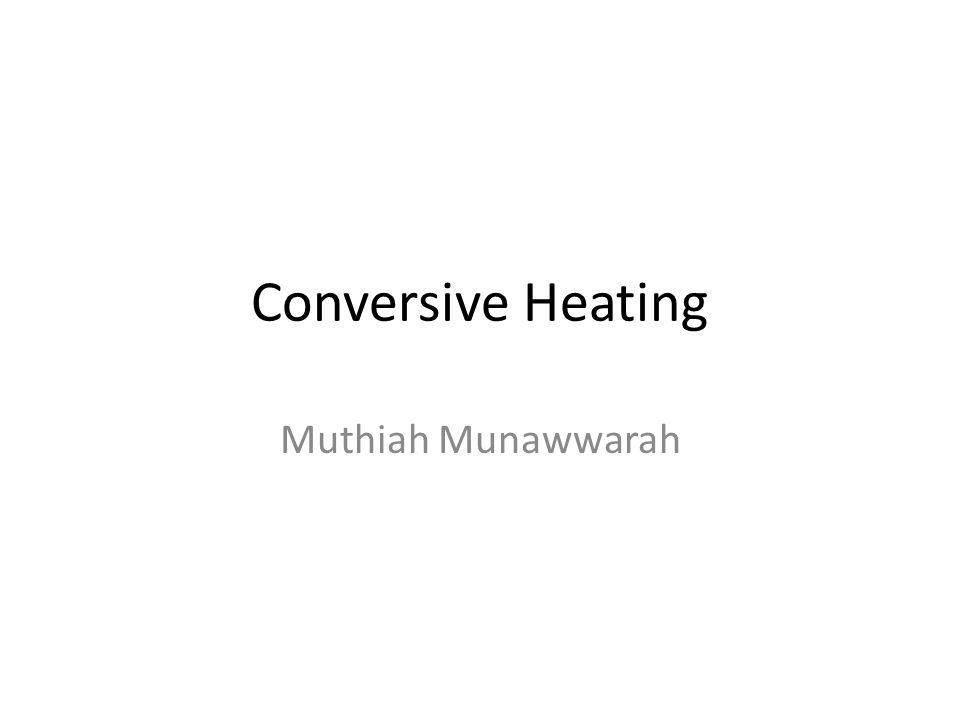 Conversive Heating Muthiah Munawwarah