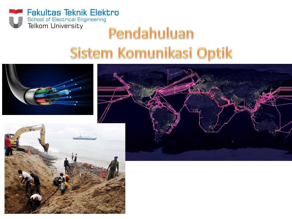 Pendahuluan Sistem Komunikasi Optik