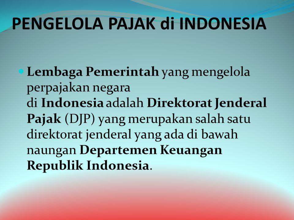 PENGELOLA PAJAK di INDONESIA