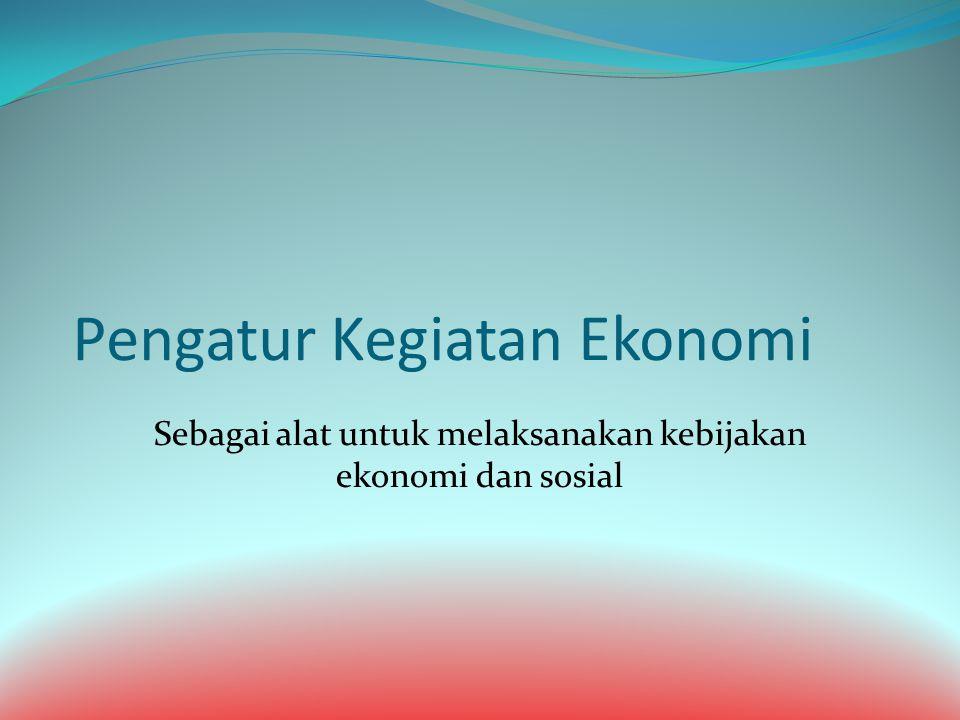 Pengatur Kegiatan Ekonomi