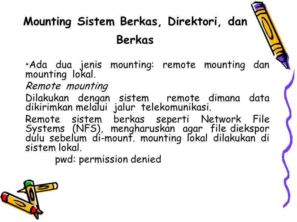 Mounting Sistem Berkas, Direktori, dan Berkas