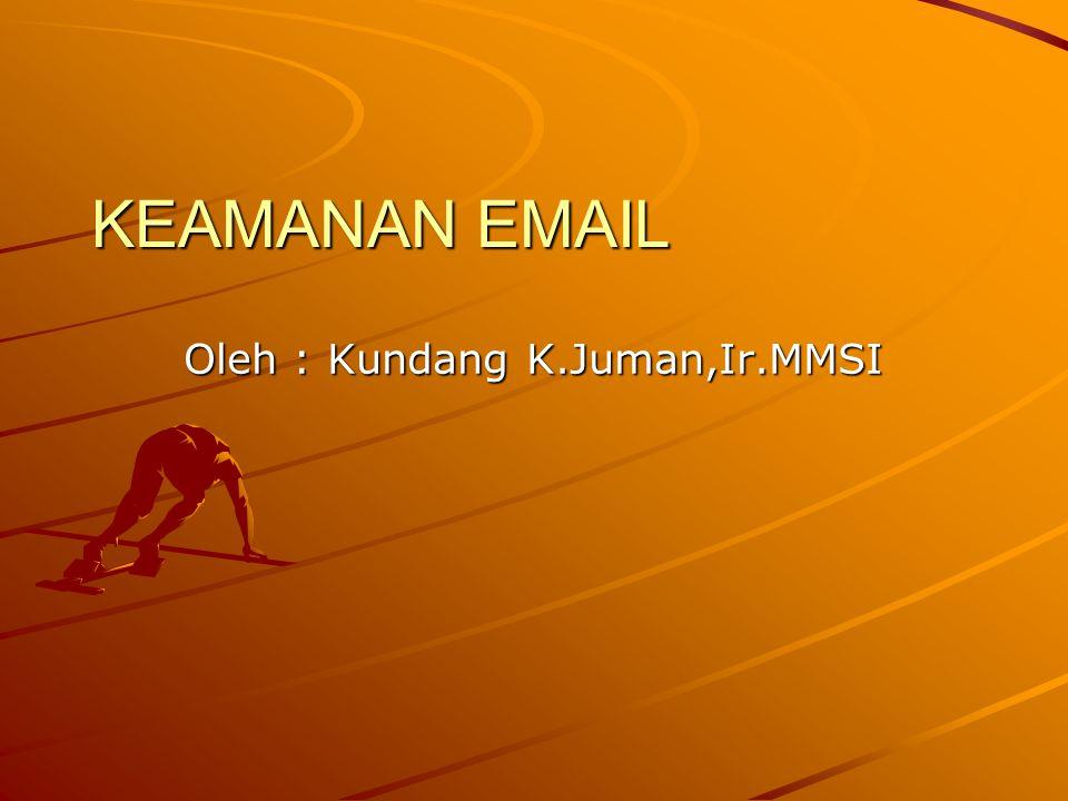 Oleh : Kundang K.Juman,Ir.MMSI