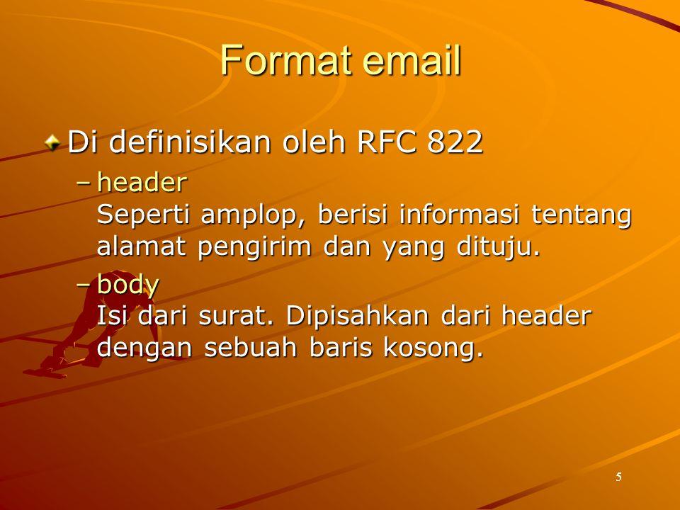 Format email Di definisikan oleh RFC 822