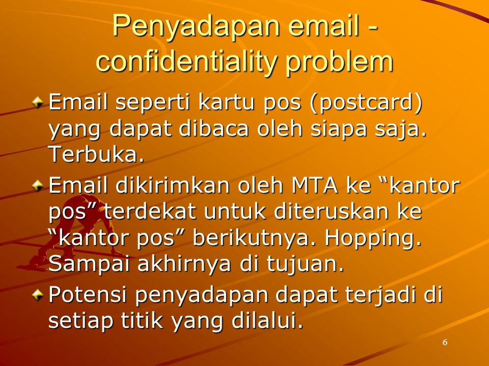 Penyadapan email - confidentiality problem