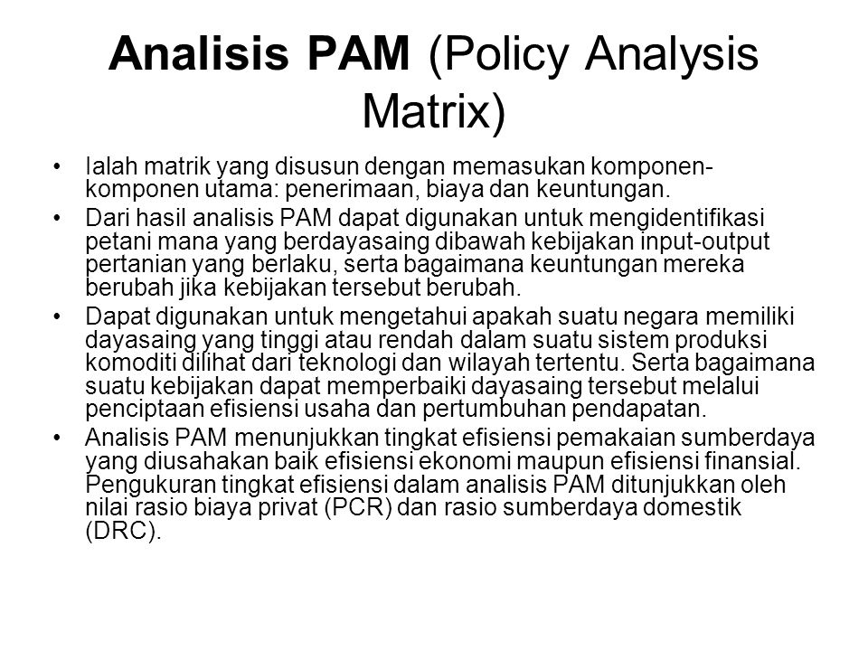 Analisis PAM (Policy Analysis Matrix)