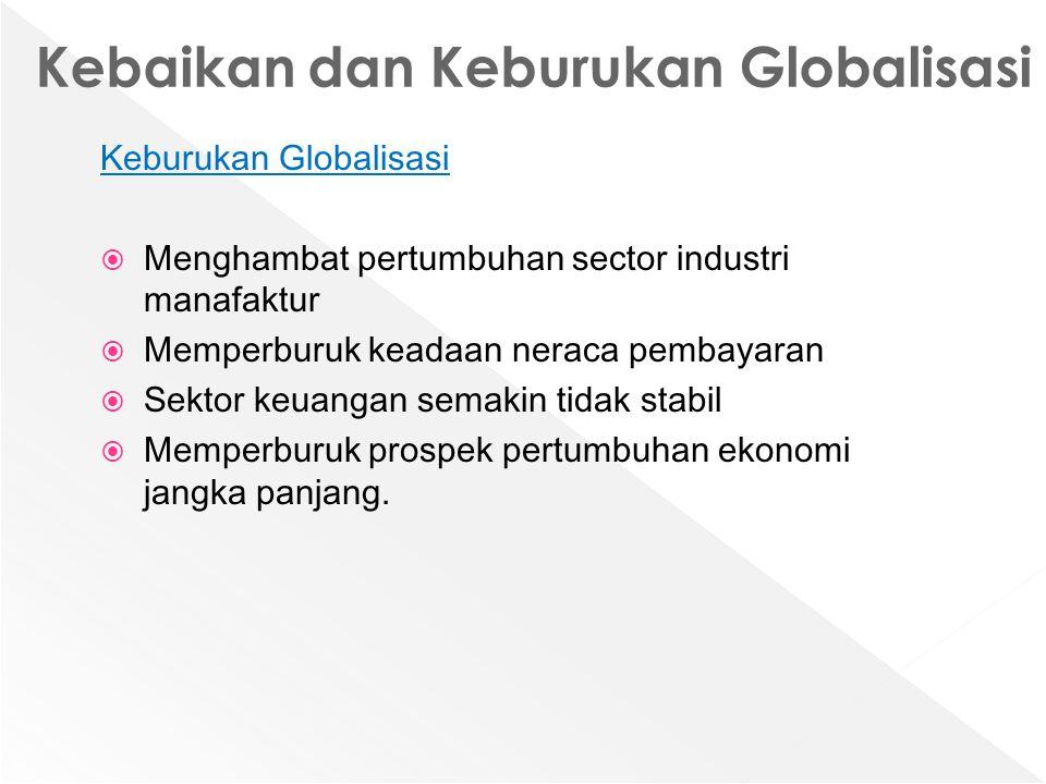 Kebaikan dan Keburukan Globalisasi