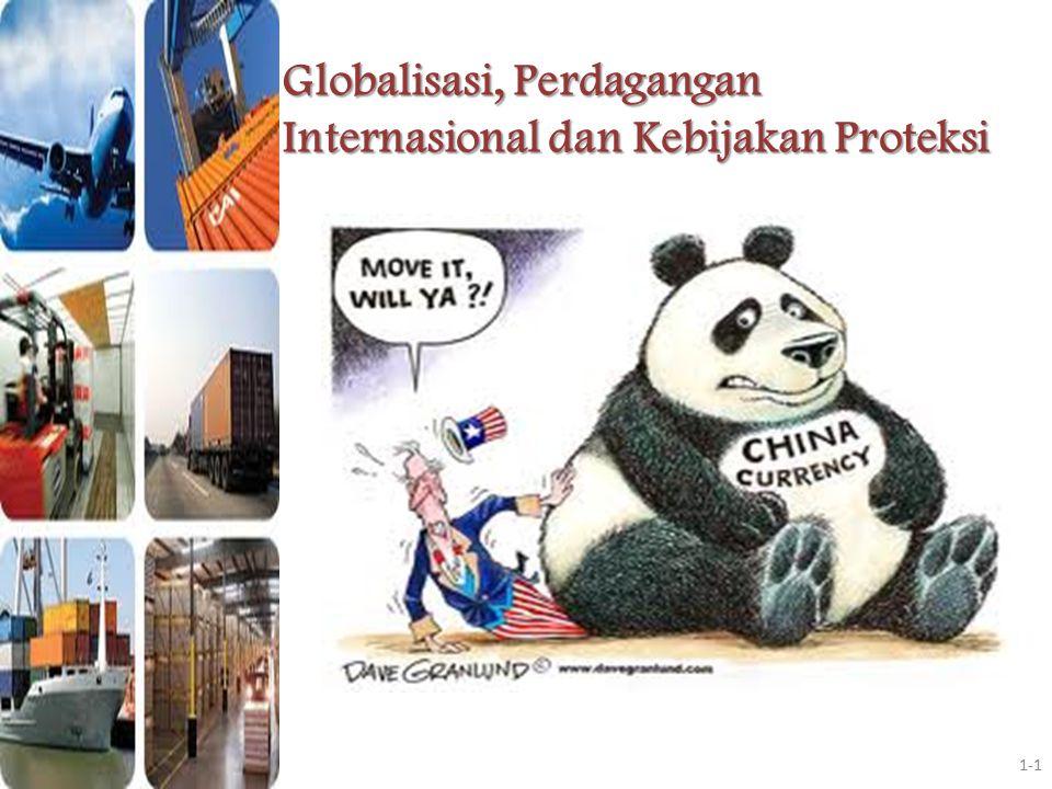 Globalisasi, Perdagangan Internasional dan Kebijakan Proteksi