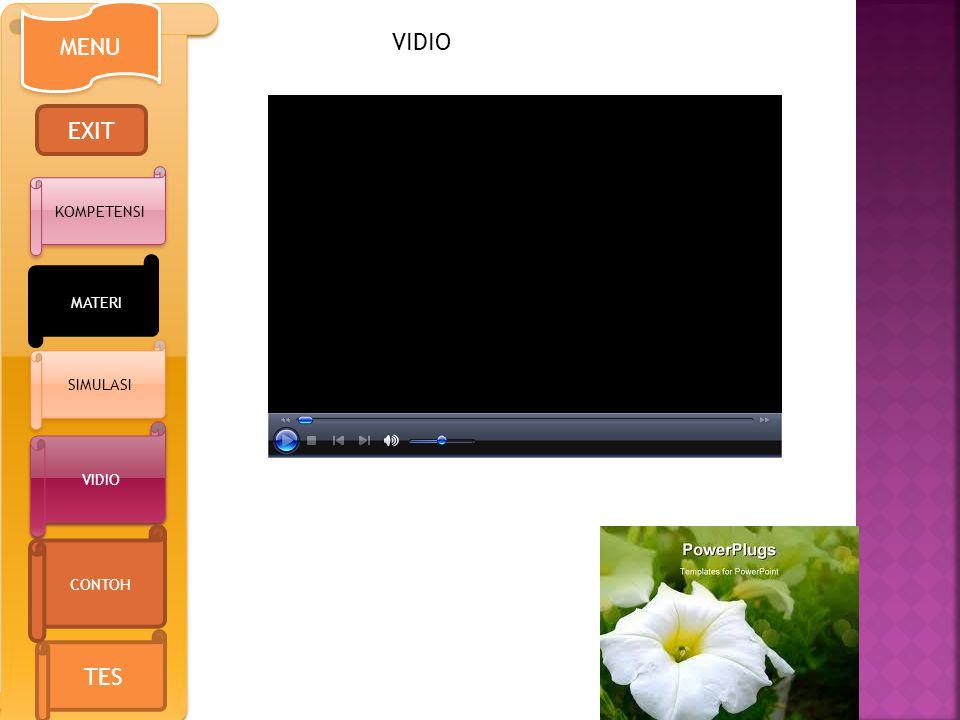 MENU EXIT KOMPETENSI VIDIO TES CONTOH MATERI SIMULASI VIDIO