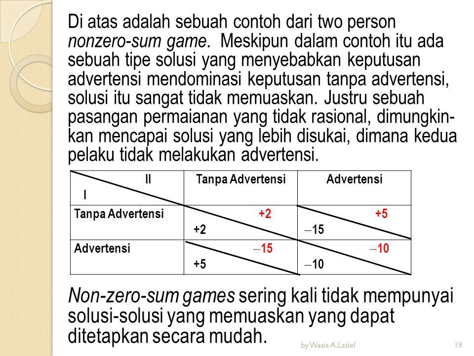 Di atas adalah sebuah contoh dari two person nonzero-sum game