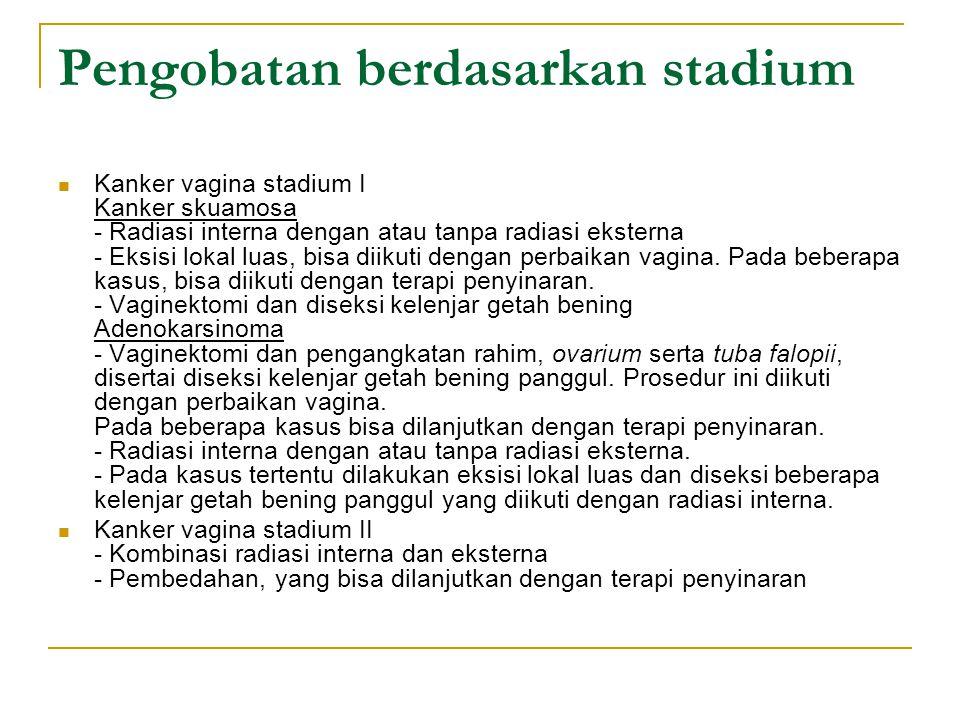 Pengobatan berdasarkan stadium