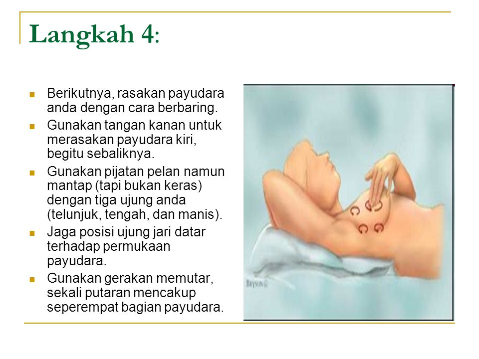 Langkah 4: Berikutnya, rasakan payudara anda dengan cara berbaring.