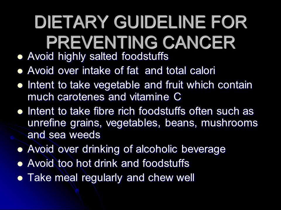 DIETARY GUIDELINE FOR PREVENTING CANCER