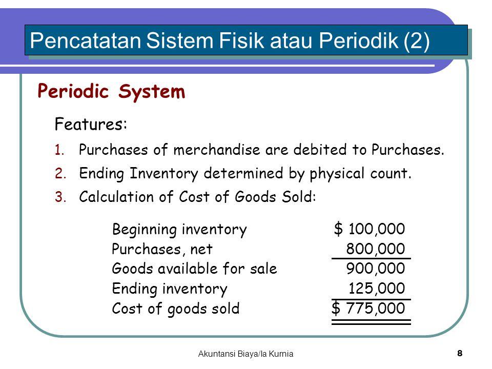 Pencatatan Sistem Fisik atau Periodik (2)
