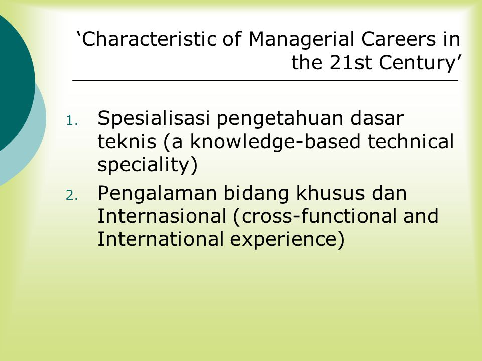 'Characteristic of Managerial Careers in the 21st Century'
