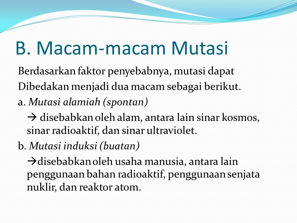 B. Macam-macam Mutasi