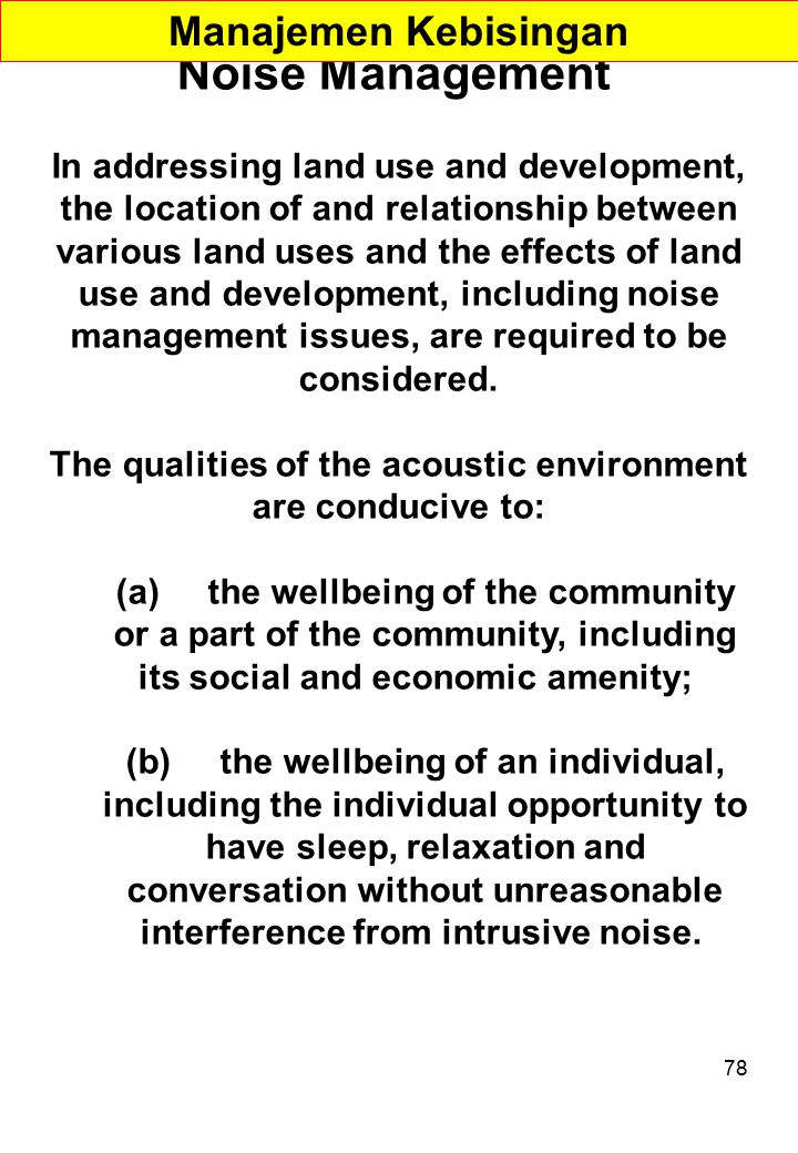 The qualities of the acoustic environment are conducive to: