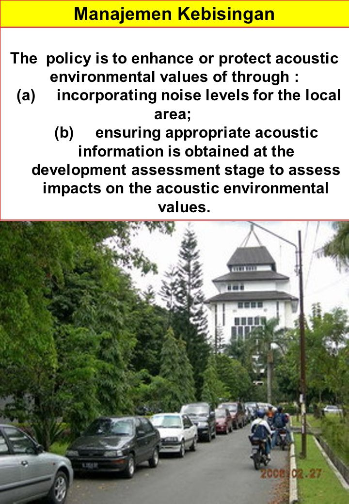 (a) incorporating noise levels for the local area;