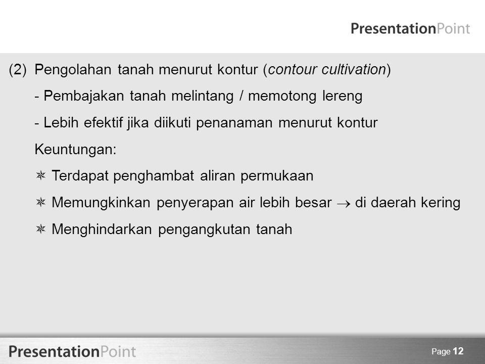 (2) Pengolahan tanah menurut kontur (contour cultivation)