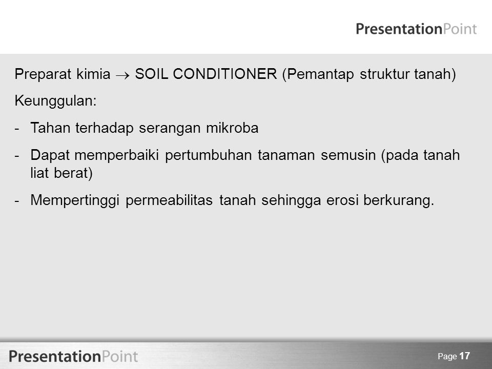 Preparat kimia  SOIL CONDITIONER (Pemantap struktur tanah)