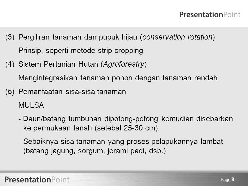(3) Pergiliran tanaman dan pupuk hijau (conservation rotation)