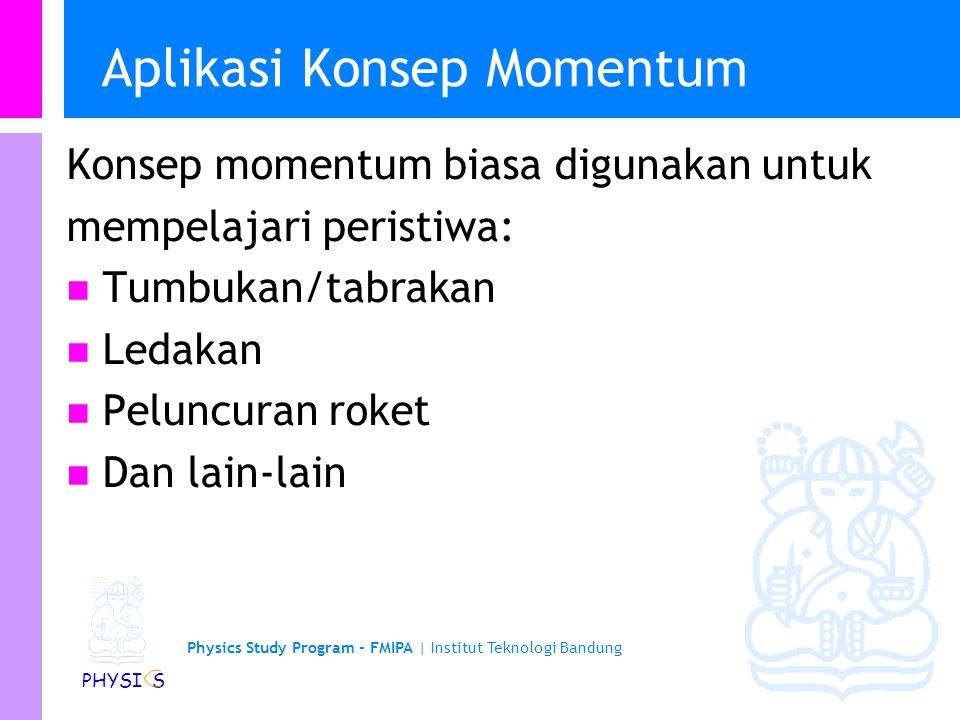 Aplikasi Konsep Momentum
