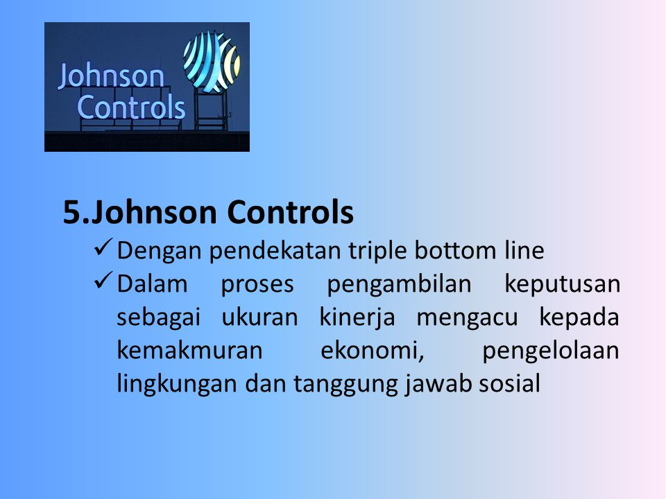5. Johnson Controls Dengan pendekatan triple bottom line