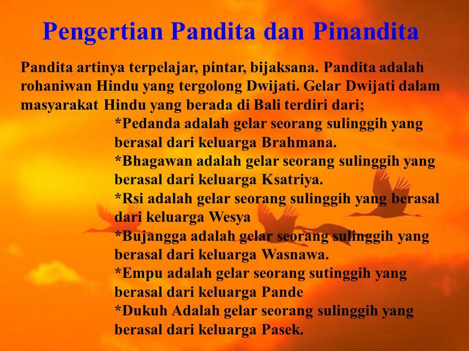 Pengertian Pandita dan Pinandita