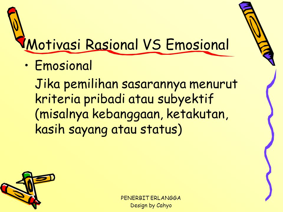 Motivasi Rasional VS Emosional