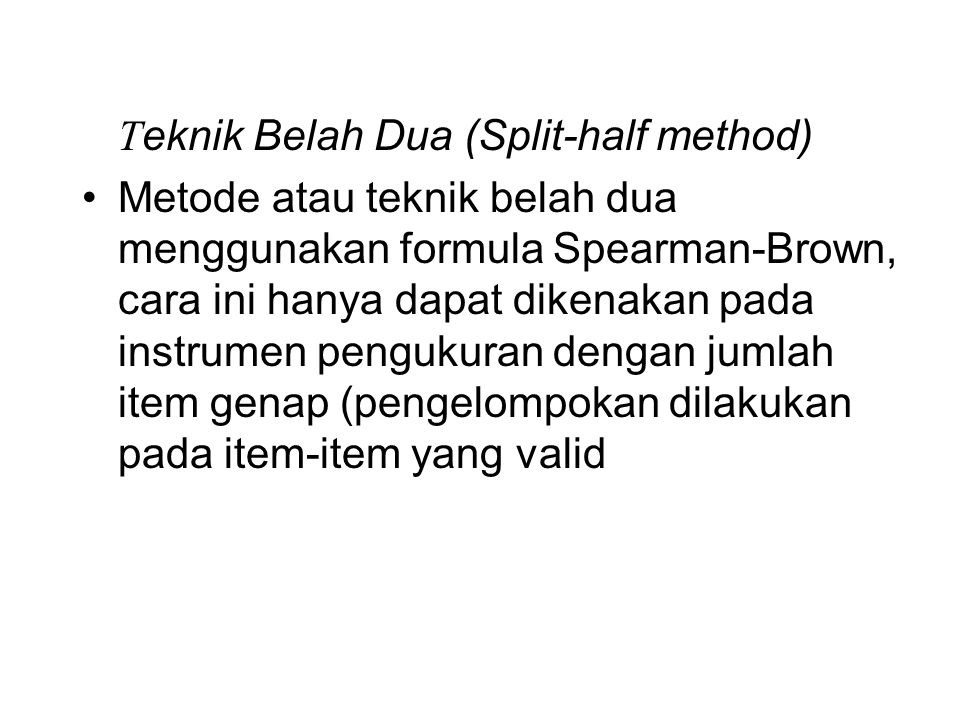 Teknik Belah Dua (Split-half method)