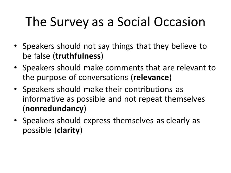 The Survey as a Social Occasion
