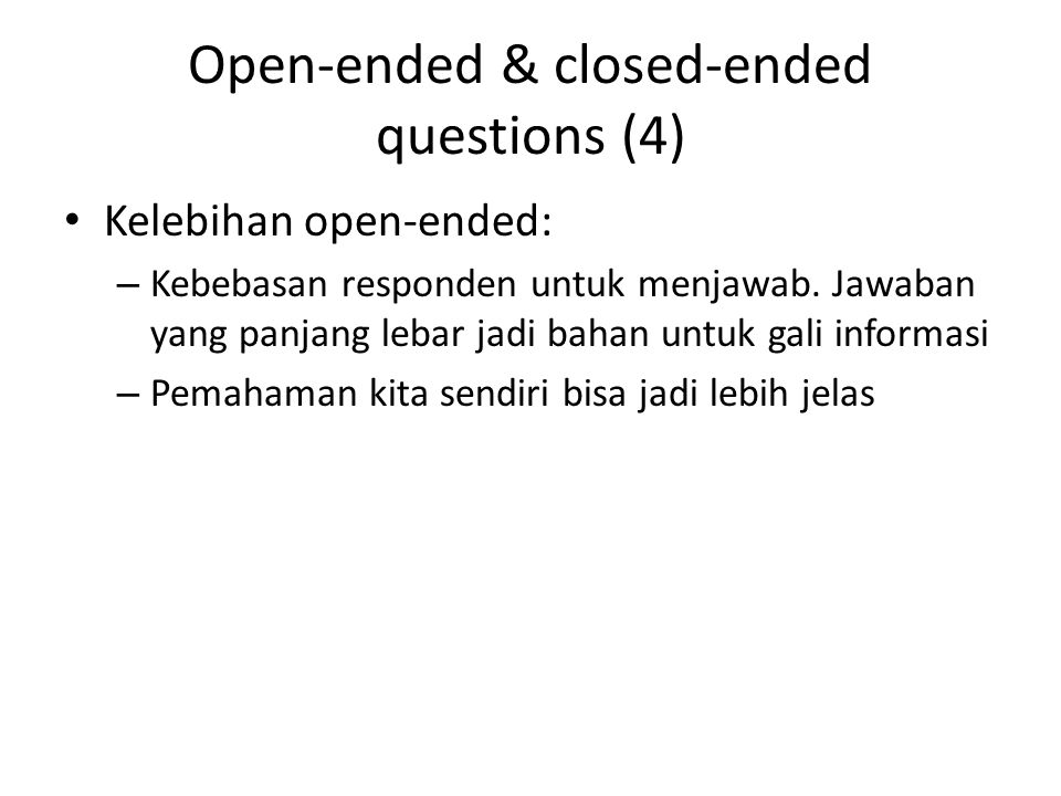 Open-ended & closed-ended questions (4)