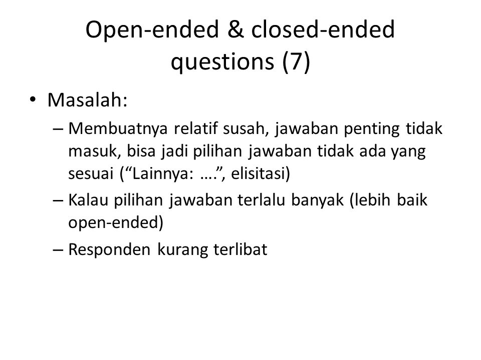 Open-ended & closed-ended questions (7)