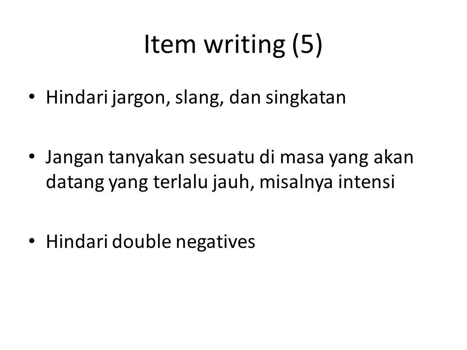 Item writing (5) Hindari jargon, slang, dan singkatan