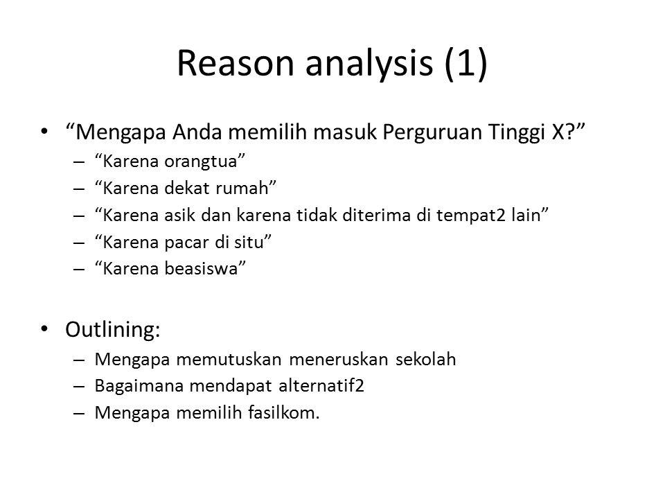 Reason analysis (1) Mengapa Anda memilih masuk Perguruan Tinggi X