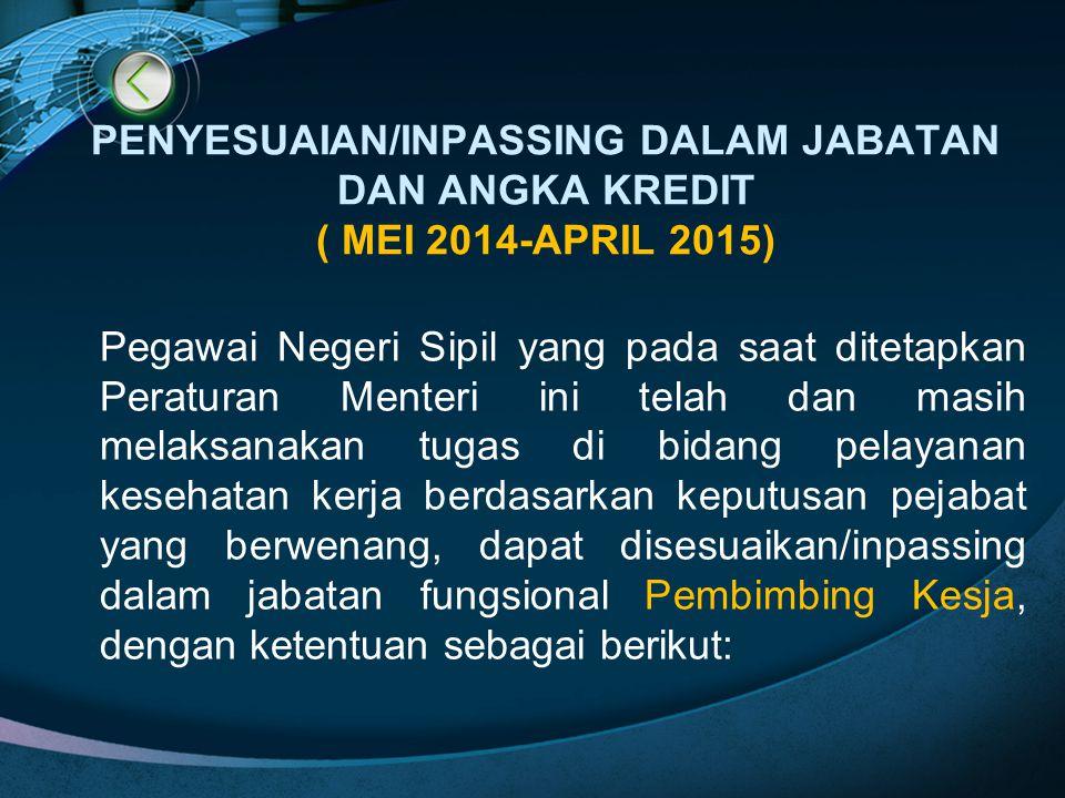 PENYESUAIAN/INPASSING DALAM JABATAN DAN ANGKA KREDIT ( MEI 2014-APRIL 2015)