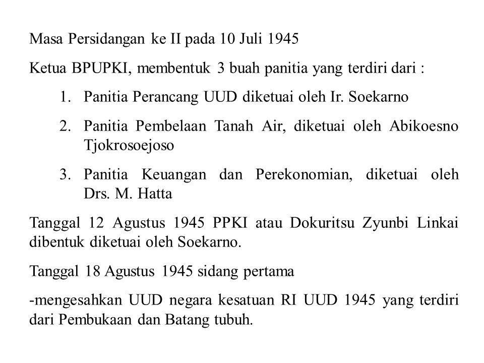 Masa Persidangan ke II pada 10 Juli 1945