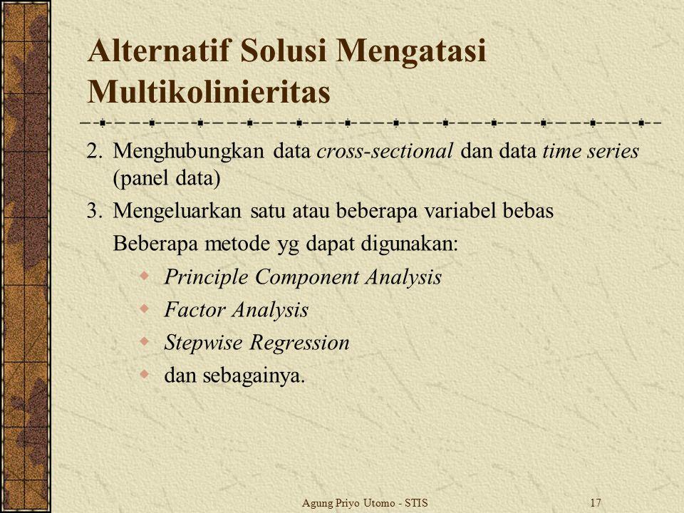 Alternatif Solusi Mengatasi Multikolinieritas