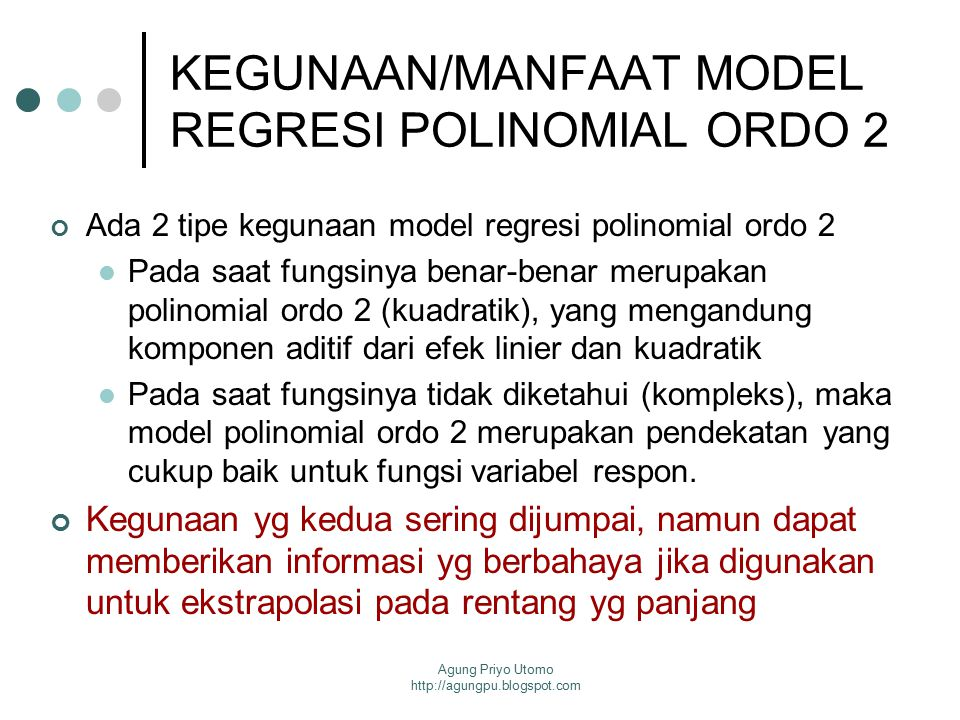 KEGUNAAN/MANFAAT MODEL REGRESI POLINOMIAL ORDO 2