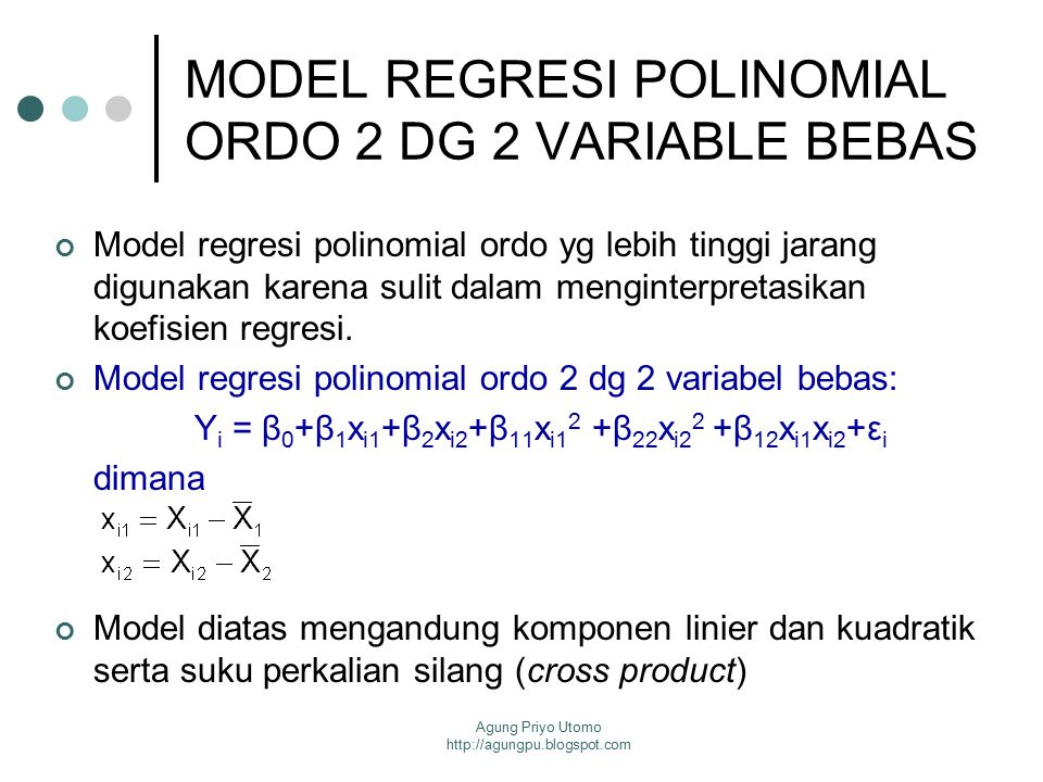 MODEL REGRESI POLINOMIAL ORDO 2 DG 2 VARIABLE BEBAS