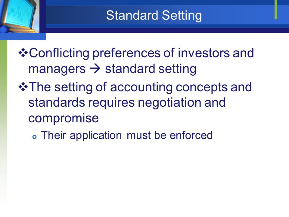 Conflicting preferences of investors and managers  standard setting