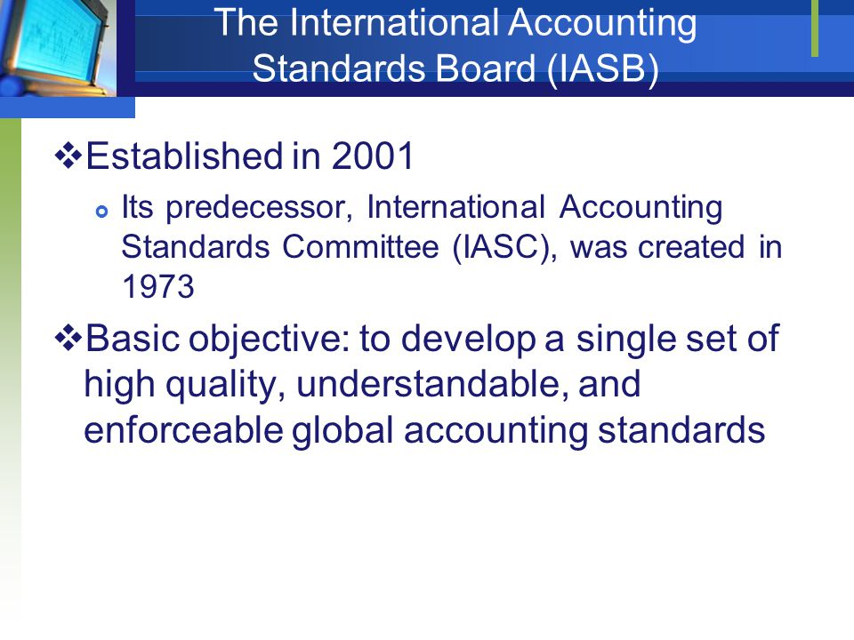 The International Accounting Standards Board (IASB)