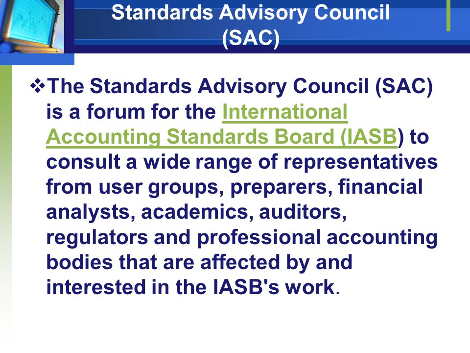 Standards Advisory Council (SAC)