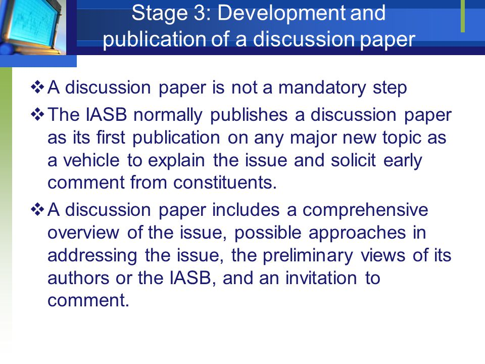 Stage 3: Development and publication of a discussion paper