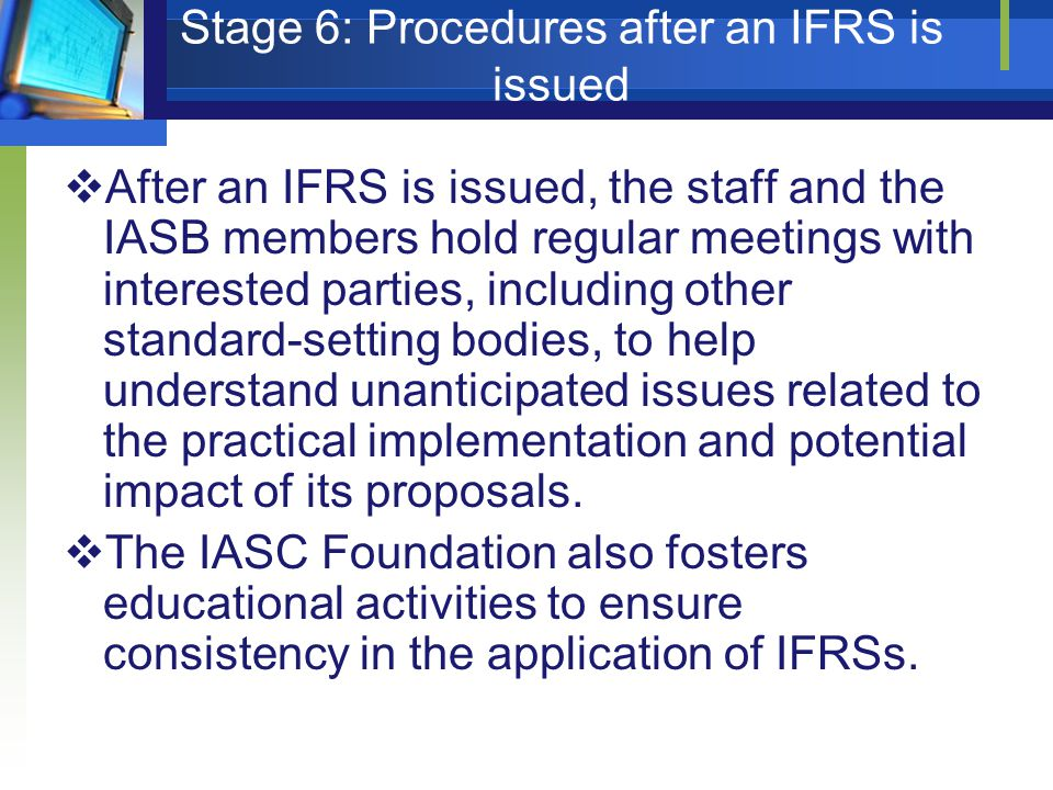 Stage 6: Procedures after an IFRS is issued