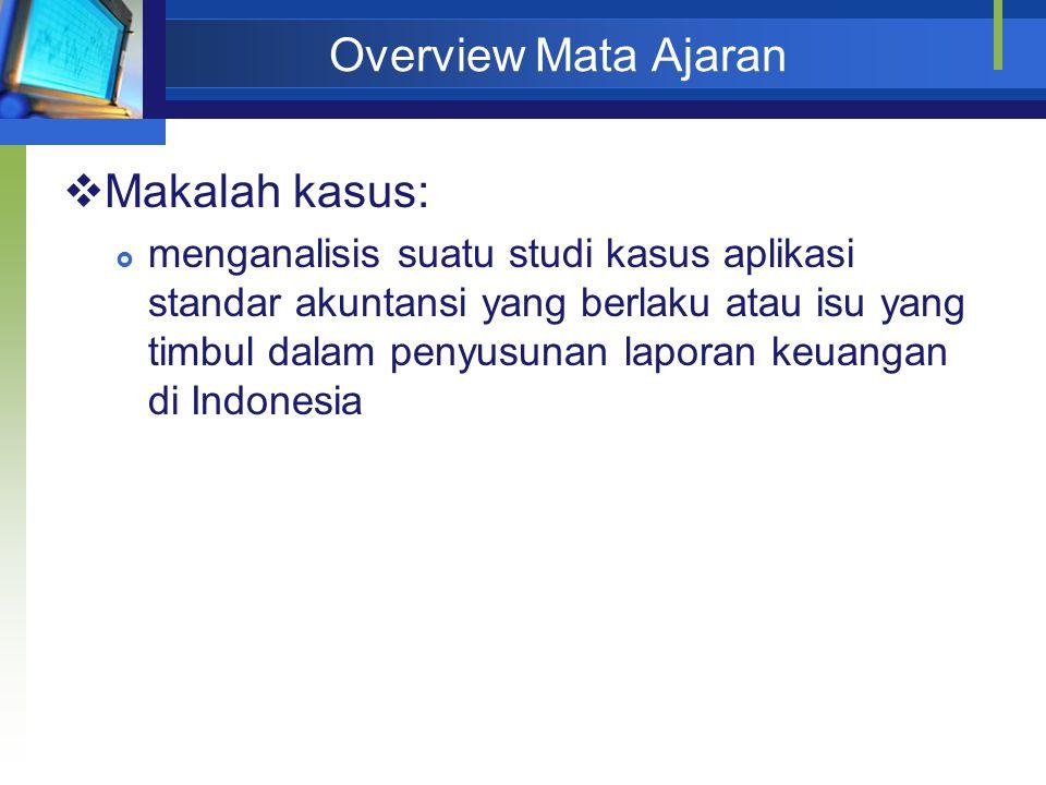 Overview Mata Ajaran Makalah kasus: