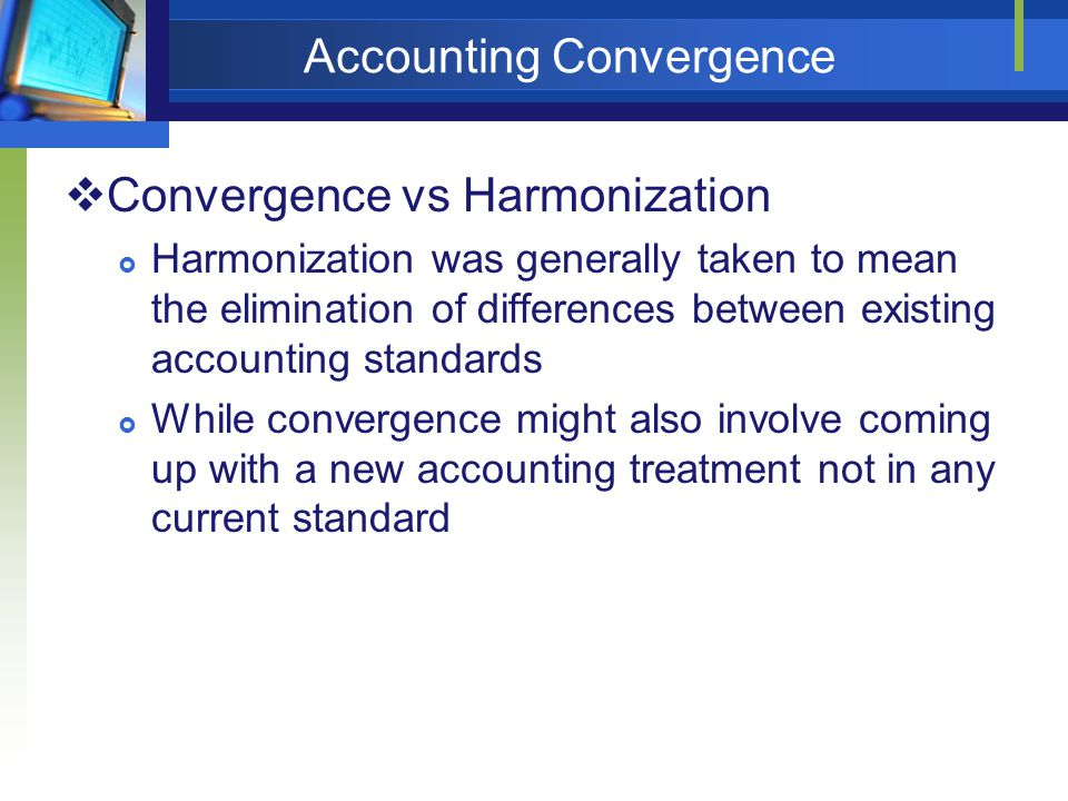 Accounting Harmonization and Convergence